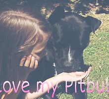 I love my pitbull  by ayyitsautumn