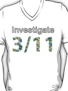 Investigate 3/11 T-Shirt