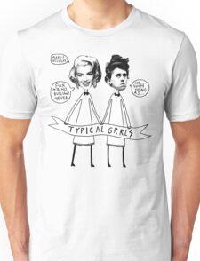 TYPICAL GRRLS Unisex T-Shirt