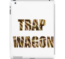 trap wagon iPad Case/Skin