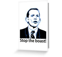 Stop the boast! Greeting Card