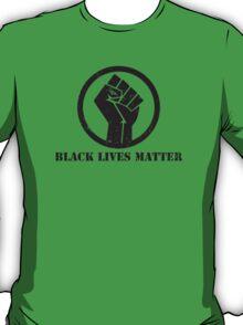 BLACK LIVES MATTER BLACK POWER FIST T-Shirt