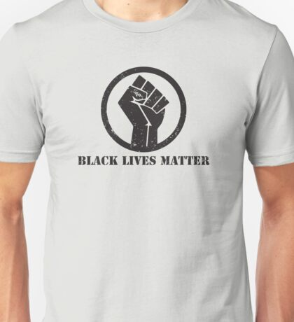 BLACK LIVES MATTER BLACK POWER FIST Unisex T-Shirt
