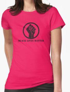 BLACK LIVES MATTER BLACK POWER FIST Womens Fitted T-Shirt