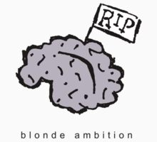 brain dead...blonde ambition by Wriggs