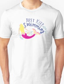 Just Keep Swimming Mermaid T-Shirt