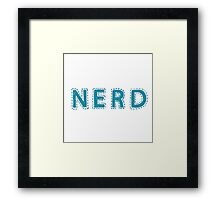 Nerd (aka: The Best People On Earth)  Framed Print