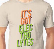 ITS GOT ELECTROLYTES Unisex T-Shirt