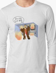 It's my first day Long Sleeve T-Shirt