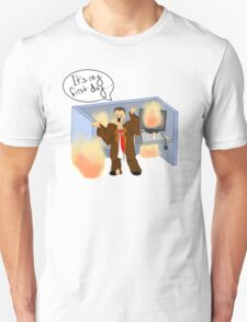 It's my first day Unisex T-Shirt