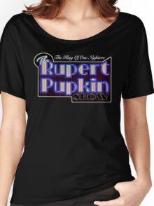 Rupert Pupkin Women's Relaxed Fit T-Shirt