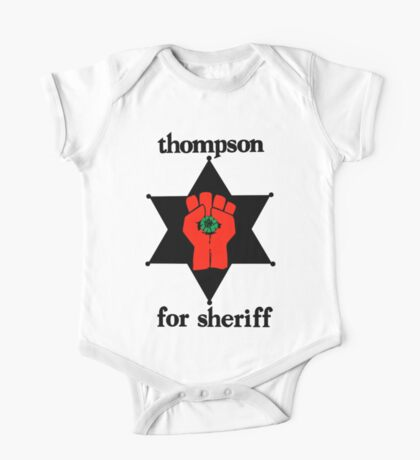 Thompson For Sheriff  One Piece - Short Sleeve