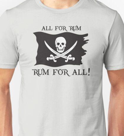 All For Rum, Rum For All! Unisex T-Shirt