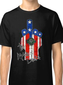 The American Dream! Classic T-Shirt