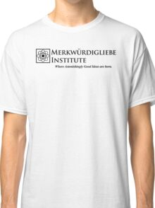 The Merkwurdigliebe Institute Classic T-Shirt