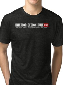Interior Design Tri-blend T-Shirt