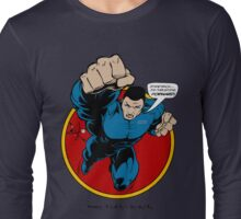 SuperHero Thrust Long Sleeve T-Shirt