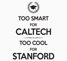Too Smart for Caltech Baby Tee