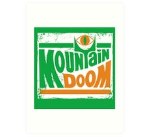 Mountain Doom Art Print