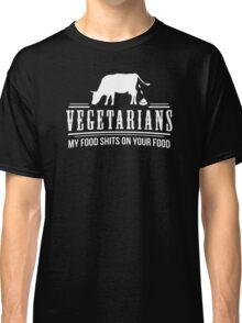 FUNNY VEGETARIAN JOKE Classic T-Shirt