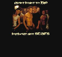 Without any Scars T-Shirt