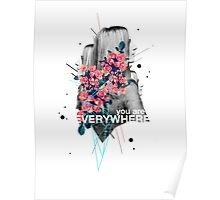 You Are Everywhere Poster