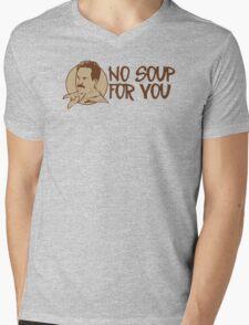 No Soup For You Humor Funny T-Shirt Mens V-Neck T-Shirt