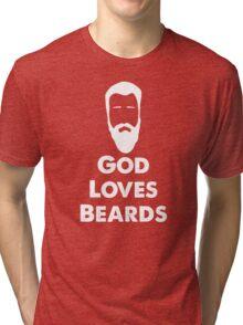 God Loves Beards Tri-blend T-Shirt