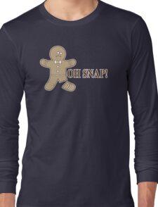 Oh Snap Humor Funny T-Shirt Long Sleeve T-Shirt