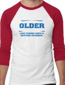 Older Naps Humor Funny T-Shirt Men's Baseball ¾ T-Shirt