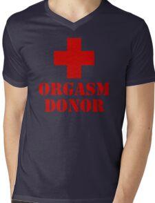 Orgasm Donor Humor Funny T-Shirt Mens V-Neck T-Shirt