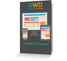 RWD - Conquer All Devices Greeting Card