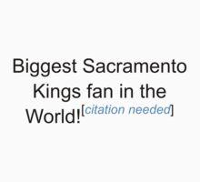 Biggest Sacramento Kings Fan - Citation Needed by lyricalshirts