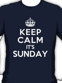 Keep Calm It's Sunday T-Shirt