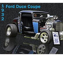 1932 Ford Duce Coupe Photographic Print