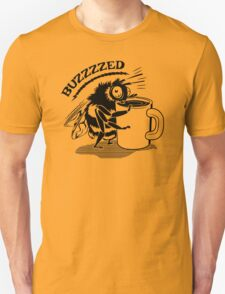 Coffee Buzzed  Funny Humor Hoodie / T-Shirt T-Shirt