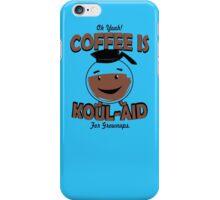 Coffee Is Kool Aid For Grownups  Funny Humor Hoodie / T-Shirt iPhone Case/Skin