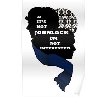 If it's not Johnlock I'm not interested. Poster