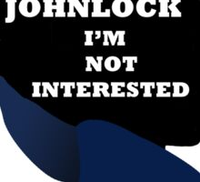 If it's not Johnlock I'm not interested. Sticker