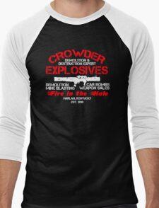 Crowder Explosives Justified Funny Humor Hoodie / T-Shirt Men's Baseball ¾ T-Shirt