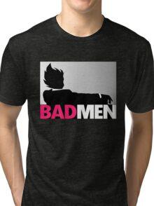 Bad men Tri-blend T-Shirt