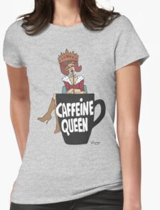Wildago's Caffeine Queen III Womens Fitted T-Shirt