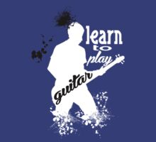 LEARN TO PLAY GUITAR by imgarry