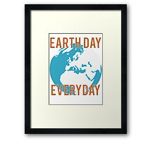 Earth Day Everyday Framed Print
