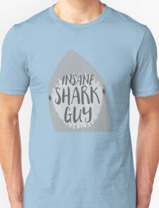 INSANE (Crazy) Shark guy Unisex T-Shirt