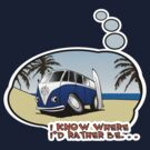 Volkswagen Tee Shirt - I Know Where I'd Rather Be by KombiNation