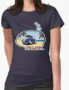 Volkswagen Tee Shirt - I Know Where I'd Rather Be Womens Fitted T-Shirt