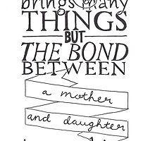 Mother & Daughter Typographic Quote by Lauren Riley