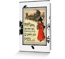 Moulin Matinee Greeting Card