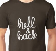 Hell & Back (white) Unisex T-Shirt